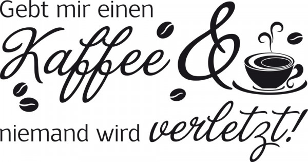 Wandtattoo für Küche Spruch Gebt mir einen Kaffee