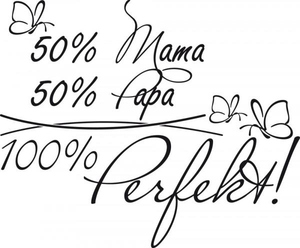 Wandtattoo Spruch 50% Mama 50%Papa