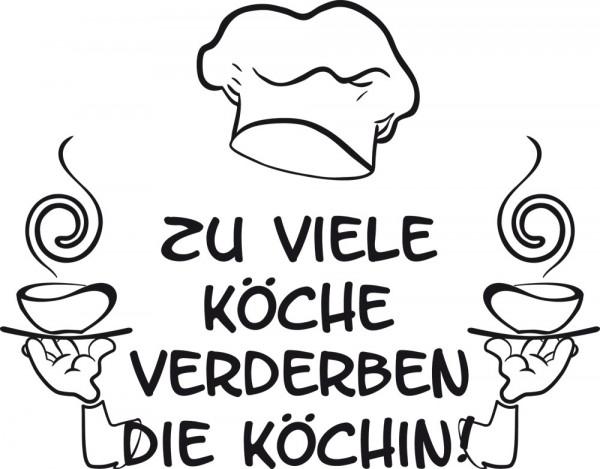 Wandtattoo Schriftzug Zu Viele Köche verderben die Köchin