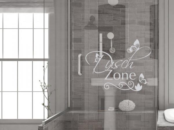 Fensterfolie Duschkabine für Badezimmer Dusch Zone Spruch