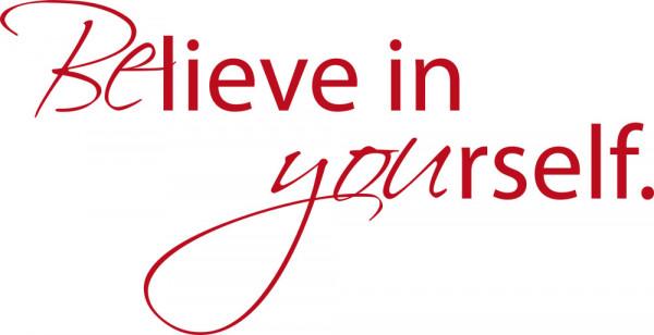 Wandtattoo für Wohnzimmer Spruch Believe in yourself