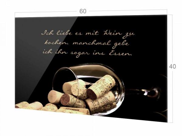 Spritzschutz Küche Kochen mit Wein Weinglas