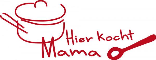 Wandtattoo Wandspruch Hier kocht Mama mit Kochtopf und Löffel