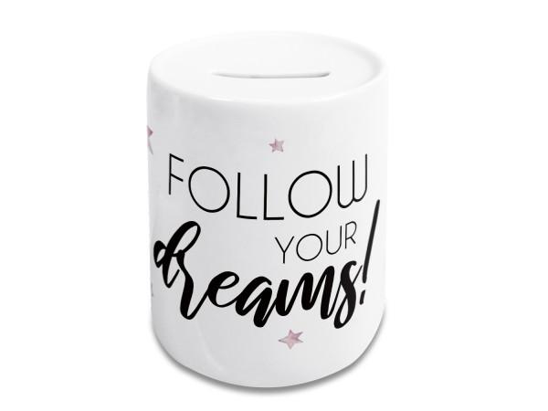 Spardose lustig, Kinder und Erwachsene, Geldgeschenk Sparschwein, Sparbüchse, Motiv Follow your dreams