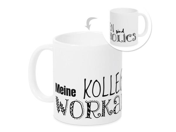 Tasse Meine Kollegen sind Workaholics - Geschenkidee Büro